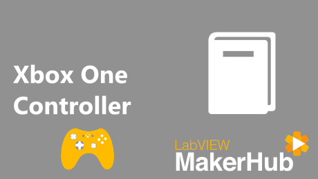 Getting Started With the Xbox One Controller [LabVIEW MakerHub]